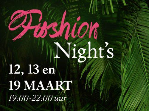 12, 13 en 19 maart: Fashion Nights!